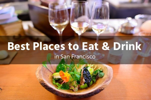 best places to eat and drink in san francisco