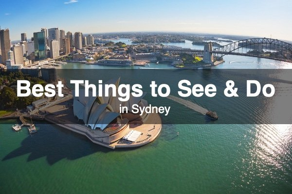 Best Things to See and Do in Sydney
