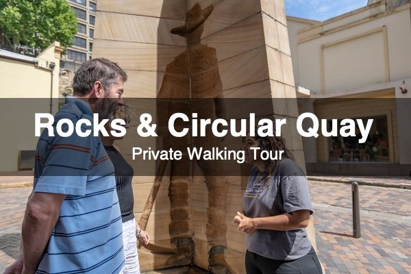 Rocks & Circular Quay tour