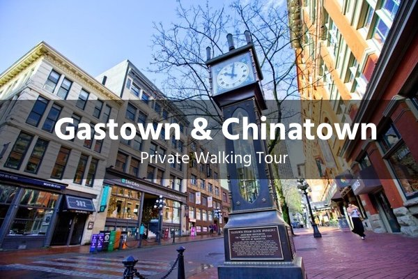 gastown and chinatown tour